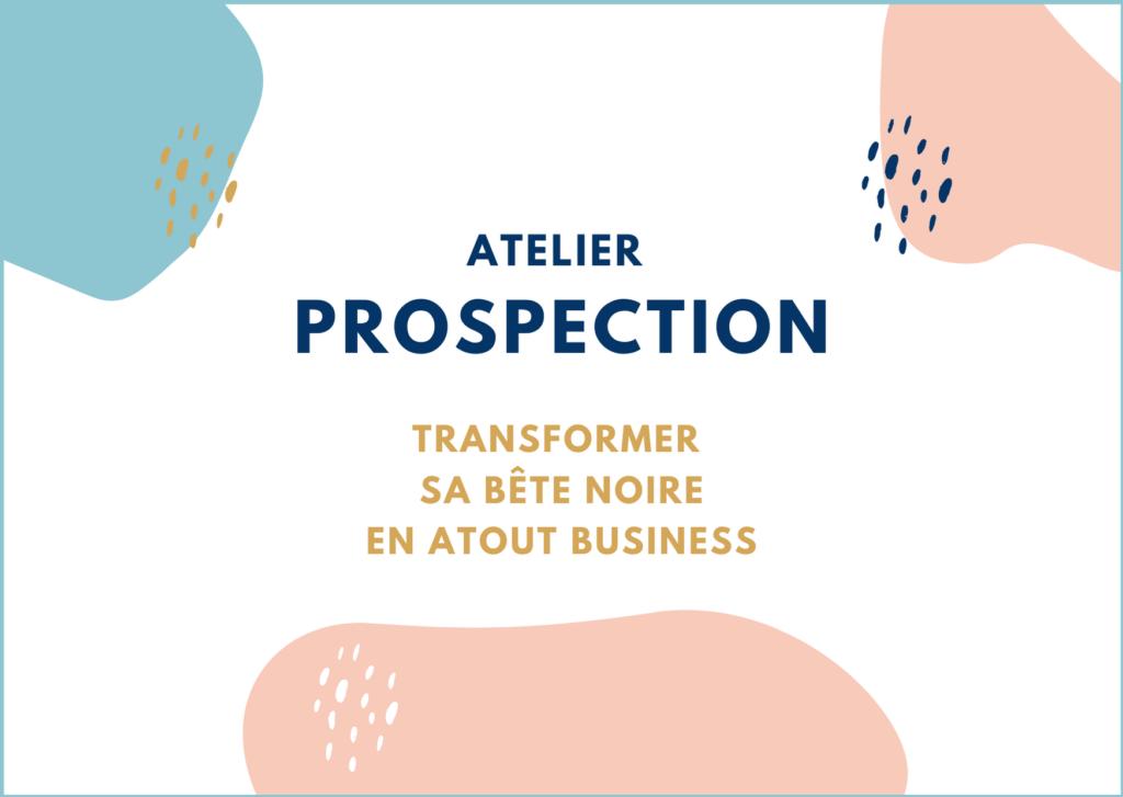 Atelier prospection pour rebondir en 2020 par Paris à l'ouest et L'art de vendre
