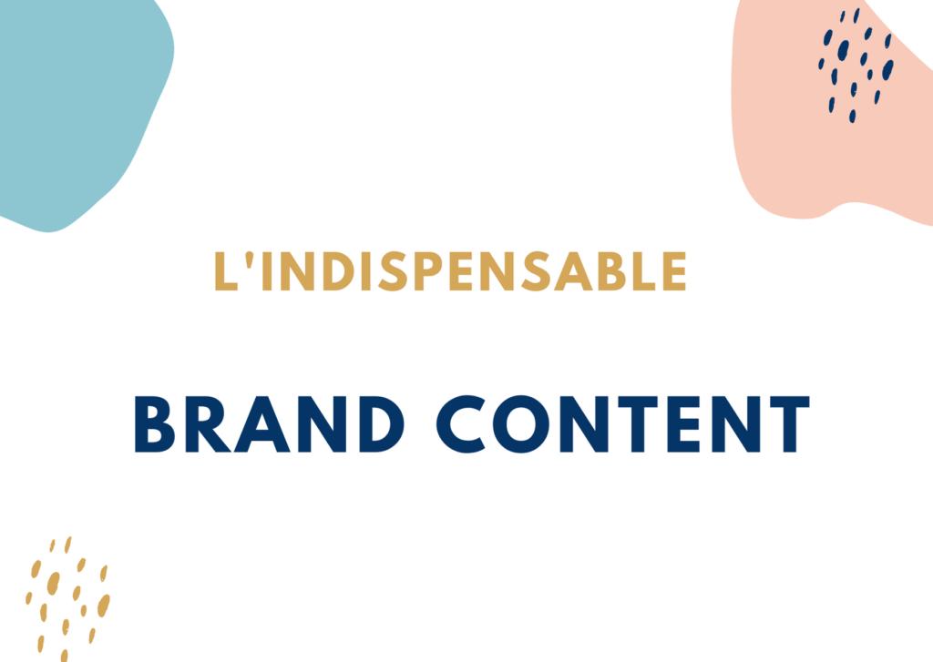 L'indispensable contenu de marque à construire avant toute communication