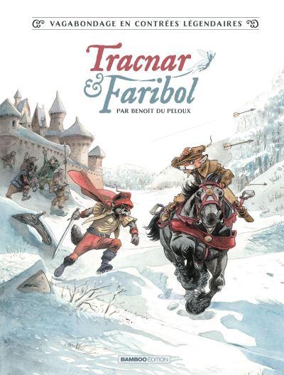 Tracnar et Faribol, Benoît du Peloux
