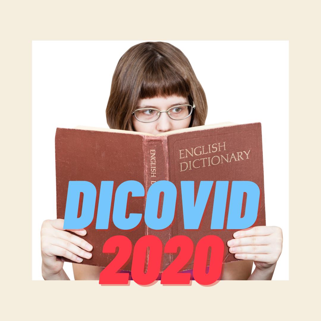Le dicovid 2020, le plein de mots savoureux et loufoques par le petit Robert et l'oulipo