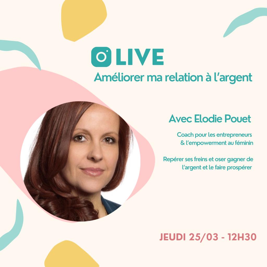 """Live de la série Paris à l'Ouest """"mon argent et moi"""" avec Elodie POUET"""