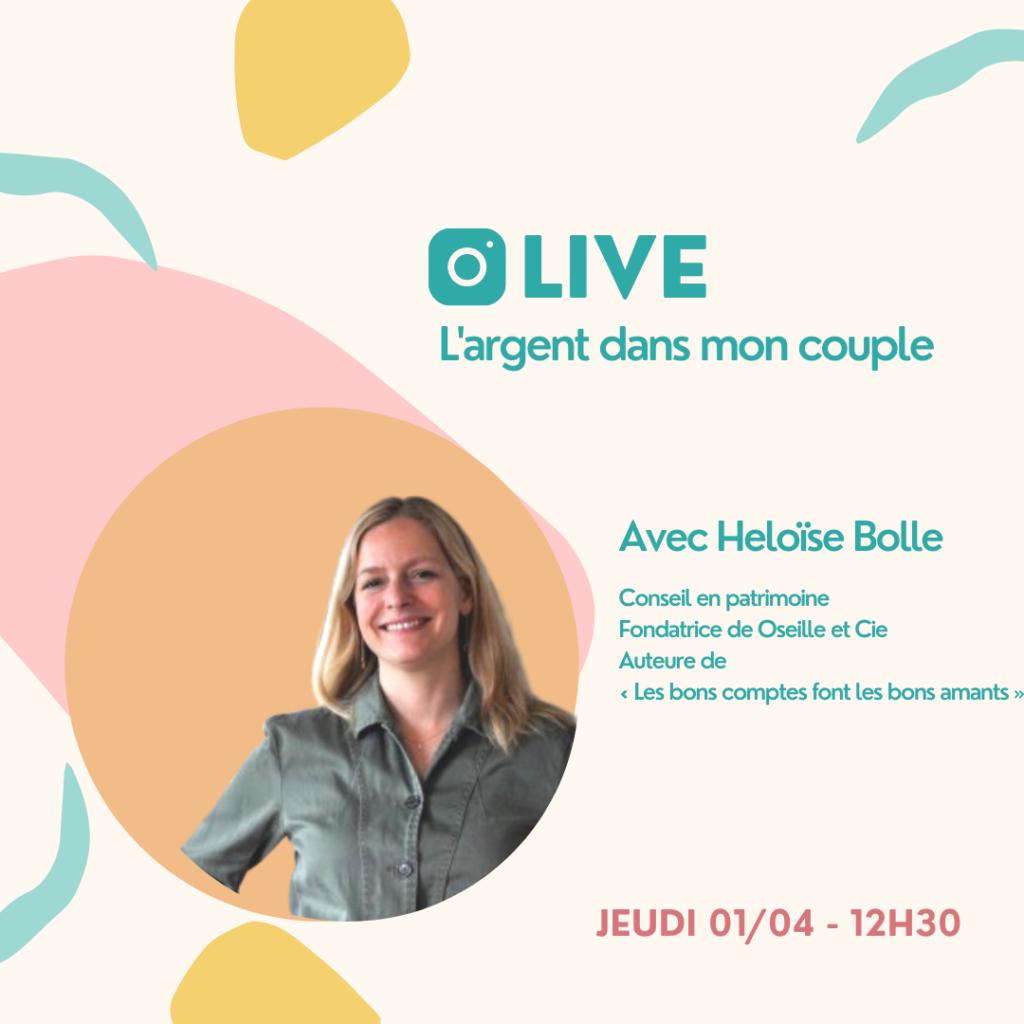 """Live de la série Paris à l'Ouest """"mon argent et moi"""" sur l'argent dans mon couple avec Heloïse Bolle"""