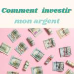 live- Comment investir mon argent
