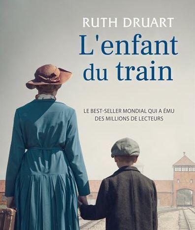 Roman historique. L'enfant du train de Ruth Druart chez City Editions