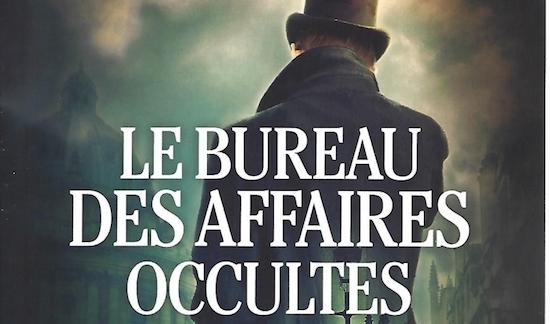 Roman policier .Le bureau des affaires occultes d 'Eric Fouassier chez Editions Albin Michel